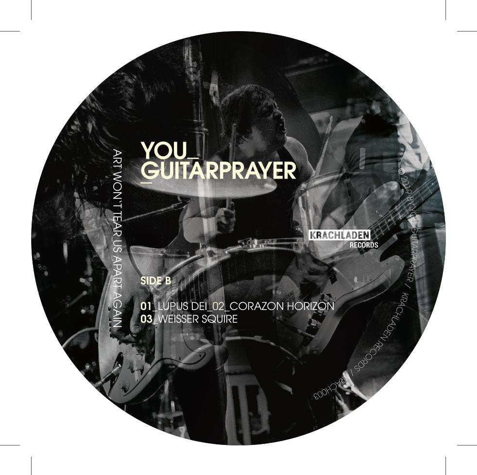 You Guitarprayer / Art Won´t Tear Us Apart Again