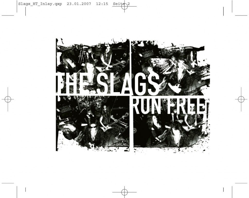 The Slags / Run Free
